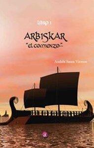 Arbiskar. El Comienzo | Ediciones Albores