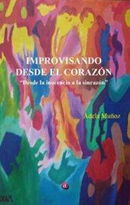 Improvisando desde el corazón | Ediciones Albores