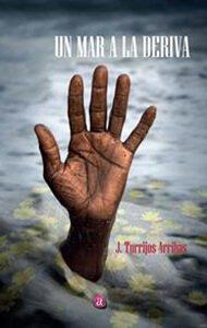 Un mar a la deriva | Ediciones Albores